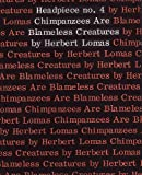 Chimpanzees are blameless creatures: Poems (Headpiece) (0853380015) by Lomas, Herbert