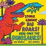 Stomp, Chomp, Big Roars! Here Come th...