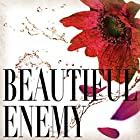 Beautiful Enemy