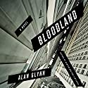 Bloodland: A Novel (       UNABRIDGED) by Alan Glynn Narrated by Peter Berkrot