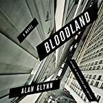 Bloodland: A Novel | Alan Glynn