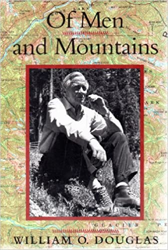 Of Men and Mountains, Douglas, William O.