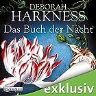 Das Buch der Nacht (All Souls 3) (       ungekürzt) von Deborah Harkness Gesprochen von: Dana Geissler