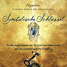 Symbolische Schlüssel zum Unterbewusstsein Hörbuch von  Ramtha Gesprochen von: Renate Kreidler