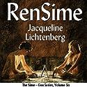 RenSime: Sime~Gen, Book 6 (       UNABRIDGED) by Jacqueline Lichtenberg Narrated by Sean Crisden
