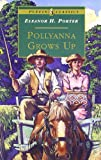 Eleanor Porter Pollyanna Grows Up (Puffin Classics)