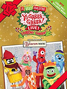 Yo Gabba Gabba: A Very Awesome Live Holiday Show!