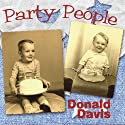 Party People (       UNABRIDGED) by Donald Davis Narrated by  August House