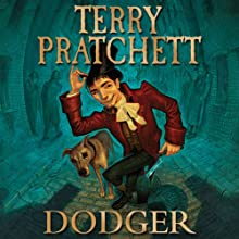 Dodger (       UNABRIDGED) by Terry Pratchett Narrated by Steven Briggs