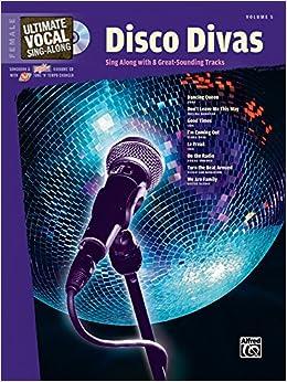 Ultimate vocal sing along disco divas female voice book enhanced cd alfred music - Diva radio disco ...