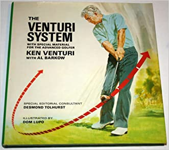 The Venturi System: With Special Material on Shotmaking for the Advanced Golfer (Venturi System CL)