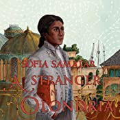 A Stranger in Olondria by Sofia Samatar, read by Josh Hurley for Audible