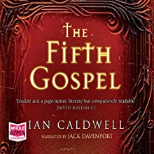 The Fifth Gospel (       UNABRIDGED) by Ian Caldwell Narrated by Jack Davenport