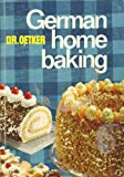 img - for German Home Baking : Original German Cookies and Pastries book / textbook / text book