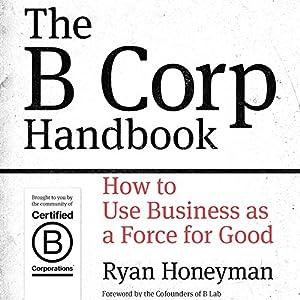 The B Corp Handbook Hörbuch