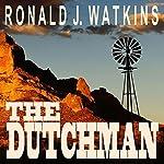 The Dutchman | Ronald Watkins