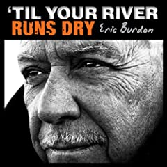 'Til Your River Runs Dry [+digital booklet]