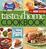 Taste of Home Cookbook, All NEW 3rd Edition with Contest Winners BonusBook: Best Loved Classics, All New Favorites