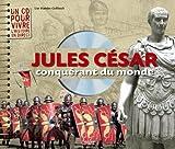 """Afficher """"Jules César, conquérant du monde"""""""