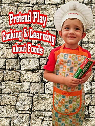 Pretend Play Cooking & Learning about Foods
