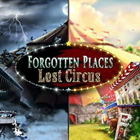 Forgotten Places - Lost Circus [Game Download]: Video Games