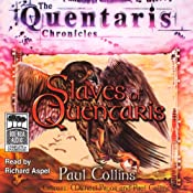 Slaves of Quentaris: Quentaris Chronicles, Book 6 | [Paul Collins]