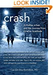 Crash: A Mother, A Son, And The Journ...