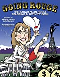 9780615332772: Going Rouge: The Sarah Palin Rogue Coloring & Activity Book