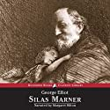 Silas Marner (       UNABRIDGED) by George Eliot Narrated by Margaret Hilton
