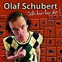 Ich bin bei dir! Hörspiel von Olaf Schubert Gesprochen von: Olaf Schubert