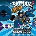 Batman: Die gefährlichsten Abenteuer Hörbuch von Donald Lemke, Eric Stevens Gesprochen von: Torsten Michaelis