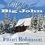 A Wife for Big John | [Lauri Robinson]