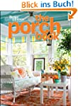 Porch Book (Better Homes and Gardens)...