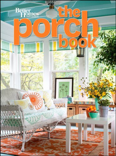 The porch book better homes and gardens better homes Better homes and gardens download