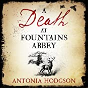 A Death at Fountains Abbey | Antonia Hodgson