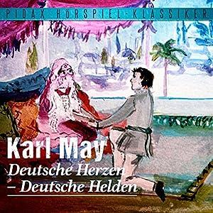 Deutsche Herzen - Deutsche Helden Hörspiel