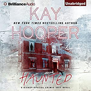 Haunted: Bishop/Special Crimes Unit, Book 15 | [Kay Hooper]