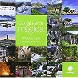 Euskal herria magica - 60 rutas a pie (Infinita)