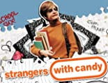 Strangers With Candy: Is My Daddy Crazy?