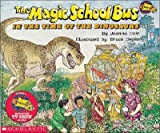 img - for The Magic School Bus in the Time of the Dinosaurs [MSB-MSB IN THE TIME OF THE DIN] book / textbook / text book