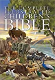 img - for The Complete Illustrated Children's Bible book / textbook / text book