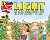 img - for Light Is All Around Us (Let's-Read-and-Find-Out Science 2) book / textbook / text book
