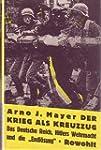 Der Krieg als Kreuzzug. Das Deutsche...