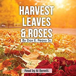 Harvest Leaves and Roses Audiobook