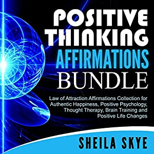 Positive Thinking Affirmations Bundle Audiobook