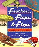 img - for Feathers, Flaps, and Flops: Fabulous Early Fliers book / textbook / text book