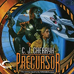 Precursor: Foreigner Sequence 2, Book 1 | [C. J. Cherryh]