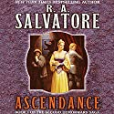 Ascendance: Book I of the Second DemonWars Saga Audiobook by R. A. Salvatore Narrated by Tim Gerard Reynolds