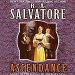 Ascendance: Book I of the Second DemonWars Saga | R. A. Salvatore