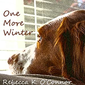 One More Winter: A Short Story | [Rebecca K. O'Connor]